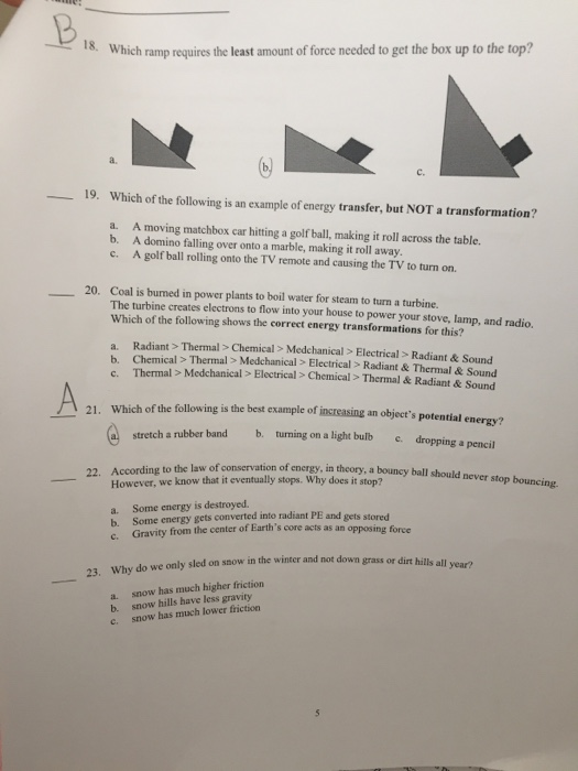 Solved 8 Which Ramp Requires The Least Amount Of Force N