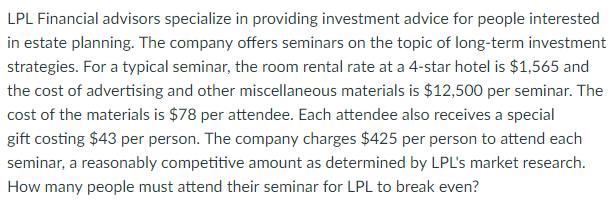Solved: LPL Financial Advisors Specialize In Providing Inv