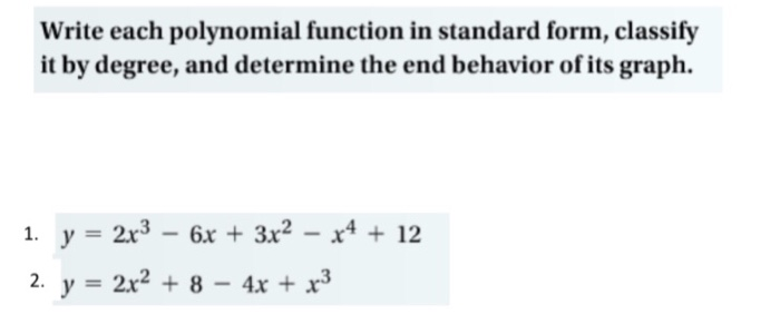 standard form polynomial  Solved: Write Each Polynomial Function In Standard Form, C ...