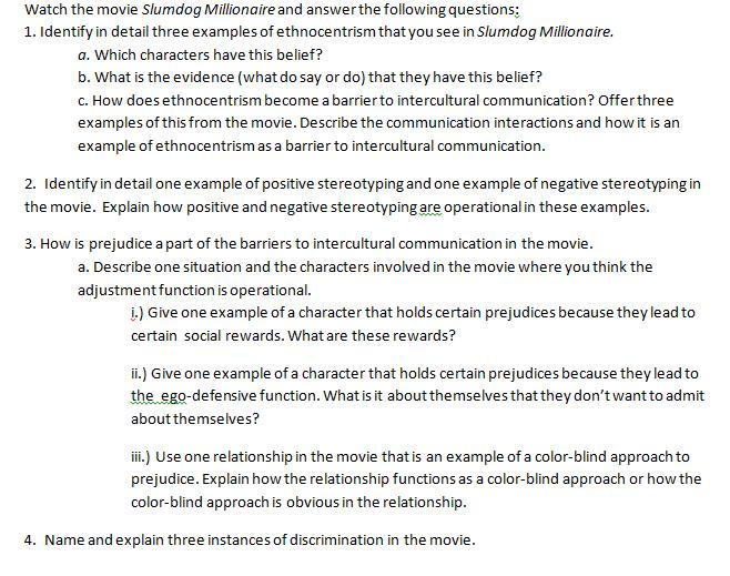 Solved: Watch The Movie Slumdog Millionaire And Answerthe