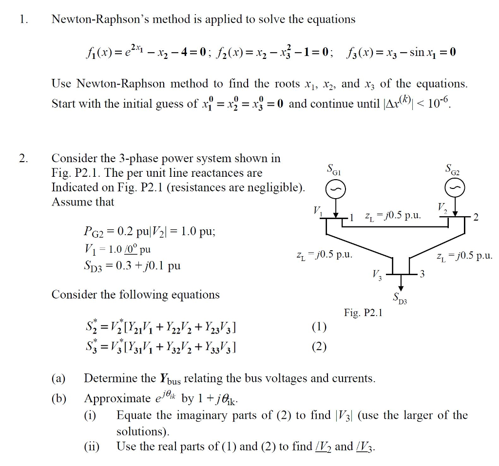 Solved: 1 Newton-Raphson's Method Is Applied To Solve The