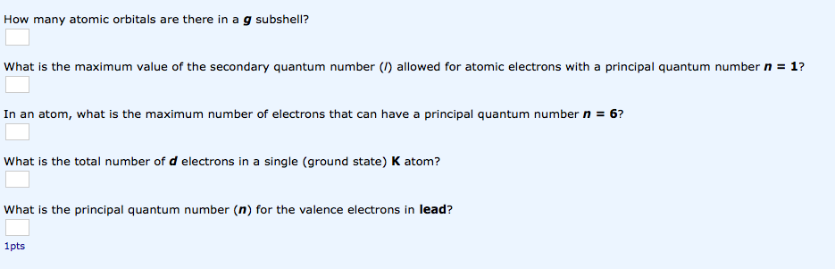 How many atomic orbitals are there in a g subshell? what is the maximum value of the secondary quantum number (/) allowed for