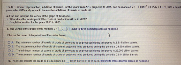 Algebra archive march 20 2018 chegg the us crude ll production in billions of barrels for the years from 2015 fandeluxe Choice Image
