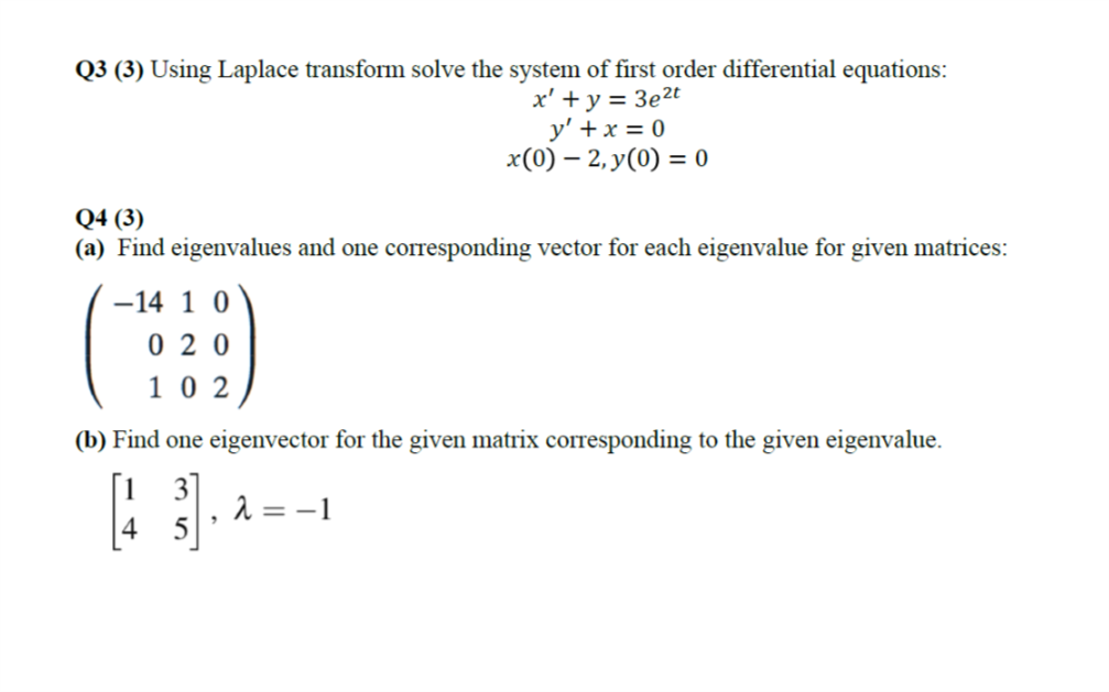 Solved: Q3 (3) Using Laplace Transform Solve The System Of