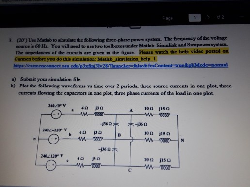 Solved: Page 3  (20) Use Matlab To Simulate The Following