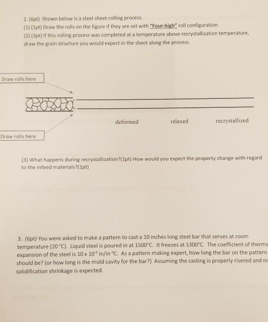 Solved: 2  (6pt) Shown Below Is A Steel Sheet Rolling Proc
