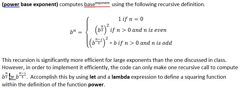 (power Base Exponent) Computes Base Xponent Using The Following Recursive  Definition. Tl (