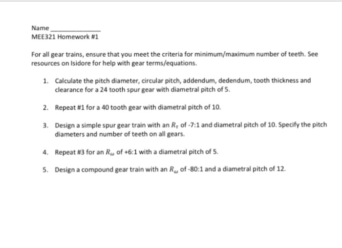 Solved: Name MEE321 Homework #1 For All Gear Trains, Ensur