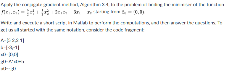 Solved: Apply The Conjugate Gradient Method, Algorithm 3 4