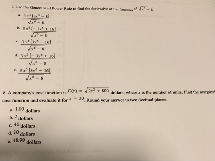 Solved 7 Use The Generalized Power Rule To Find The Deri