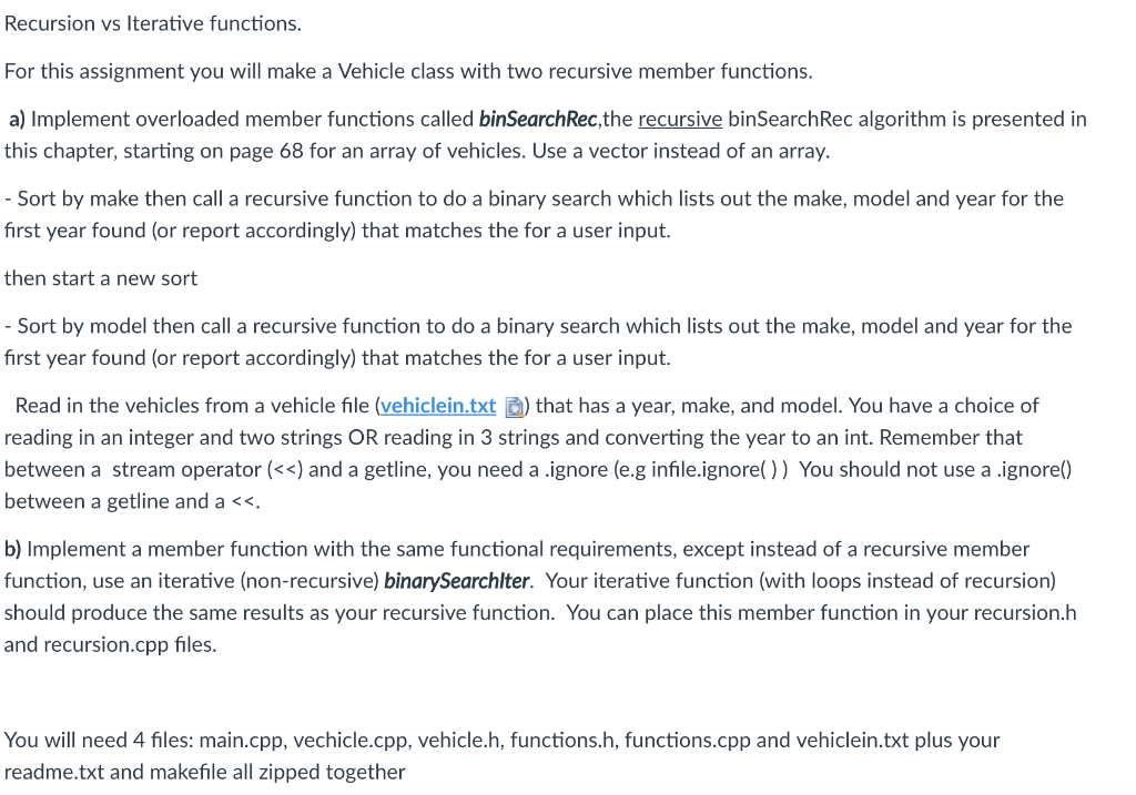 Recursion Vs Iterative Functions For This Ignment You Will Make A Vehicle Cl With Two