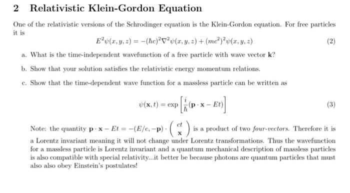 Solved: 2 Relativistic Klein-Gordon Equation One Of The Re