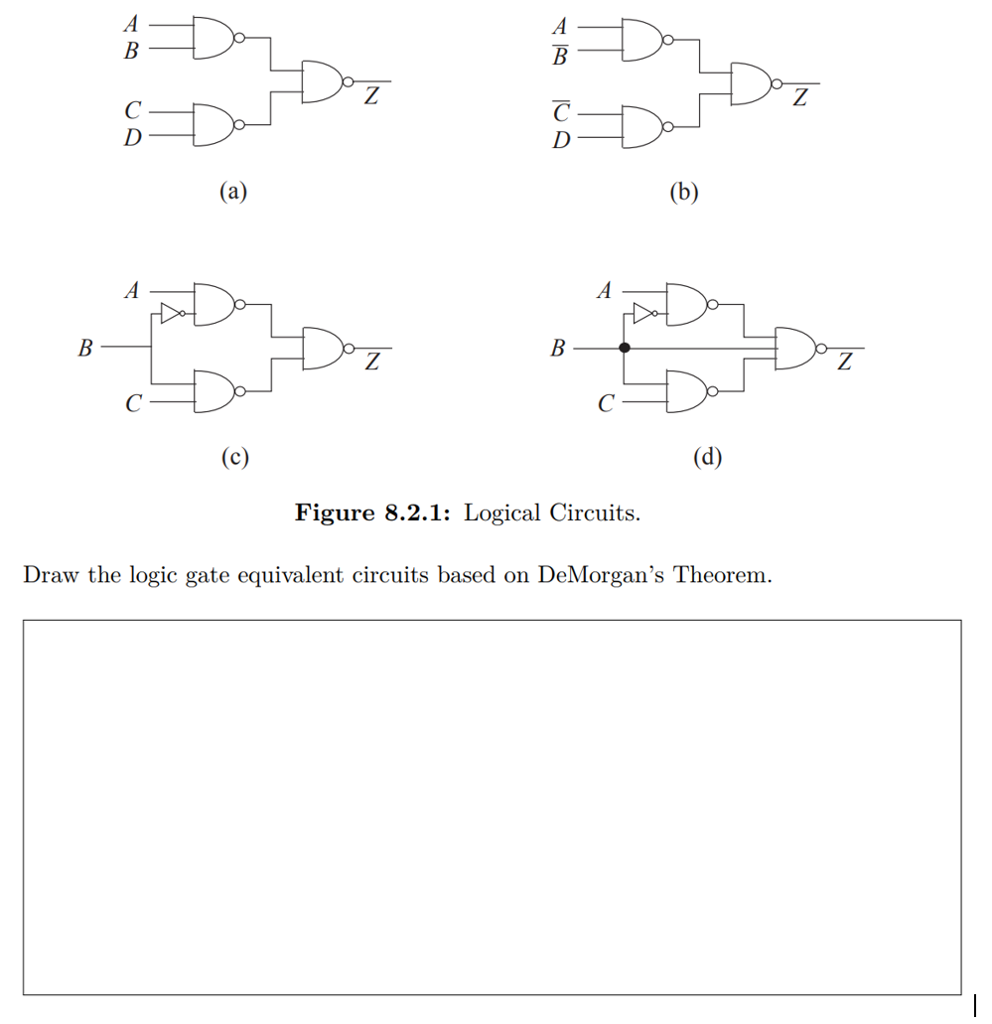 Solved I Figure 821 Logical Circuits Draw The Logic Gate Equivalent