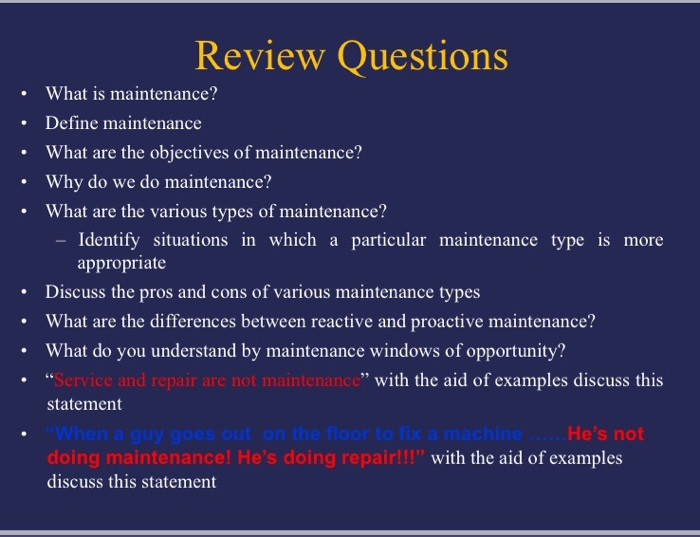 Solved: Review Questions What Is Maintenance?    Define Ma