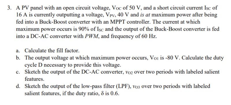 Solved: 3  A PV Panel With An Open Circuit Voltage, Voc Of