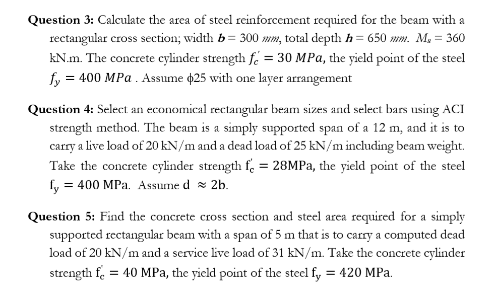 Solved: Question 3: Calculate The Area Of Steel Reinforcem