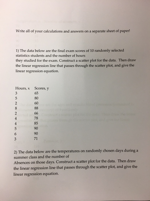 Solved: Write All Of Your Calculations And Answers On A Se