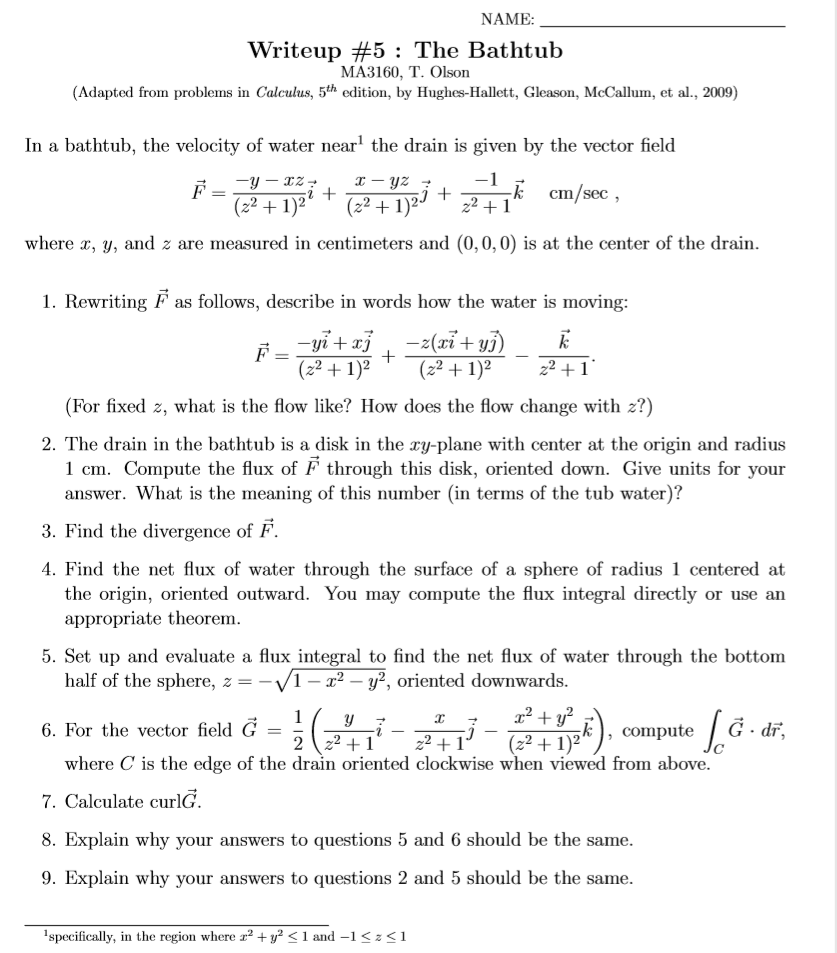 Question: NAME: Writeup #5 : The Bathtub MA3160, T. Olson (Adapted from  problems in Calculus, 5th edition, .