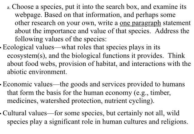 a. Choose a species, put it into the search box, and examine its webpage. Based on that information, and perhaps some other r