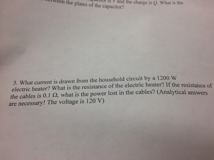 Solved: What Current Is Drawn From The Household Circuit B ...