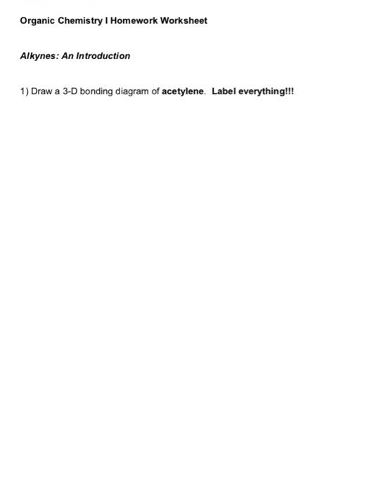 Solved: Organic Chemistry I Homework Worksheet Alkynes: An ...