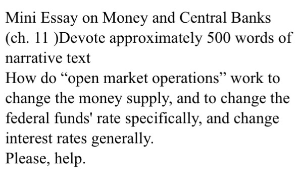 Mini Essay On Money And Central Banks Ch  Dev  Cheggcom Mini Essay On Money And Central Banks Ch  Devote Approximately   Words
