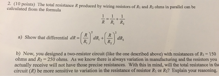 Solved: 2. (10 Points) The Total Resistance R Produced By ... on can filter, can dimensions, can design, can go, can wire, can fan, can frame,