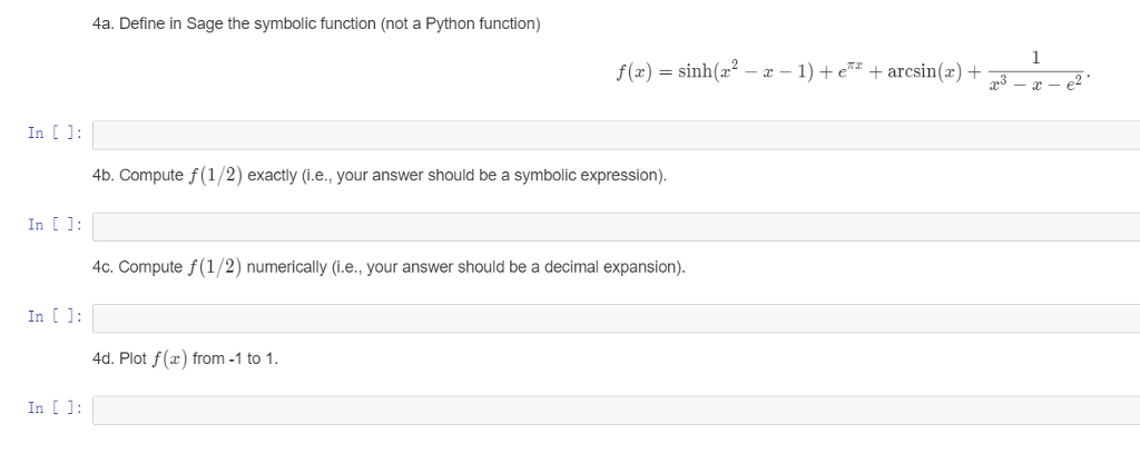4a Define In Sage The Symbolic Function Not A Py Chegg
