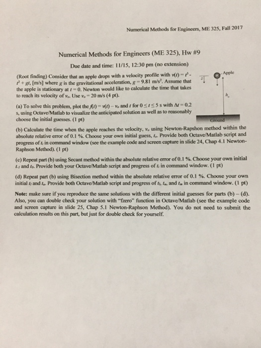Solved: Numerical Methods For Engineers, ME 325, Fall 2017