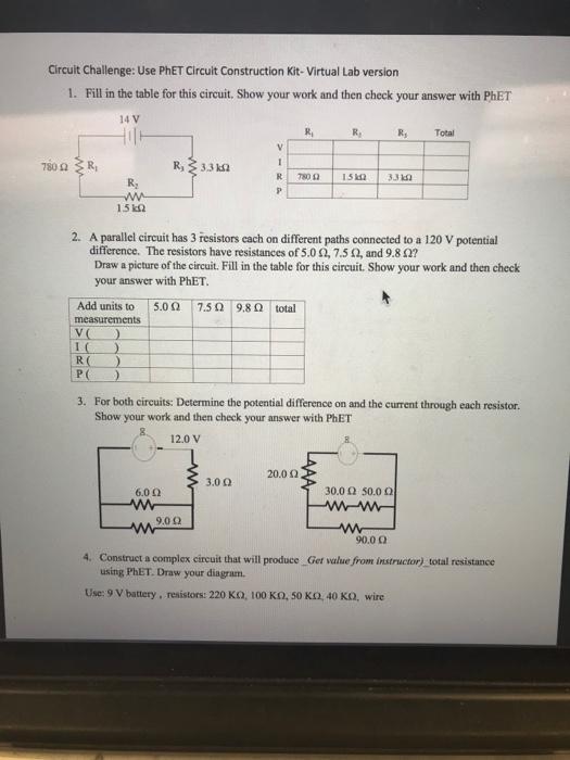 Solved: Circuit Challenge: Use PhET Circuit Construction K ...