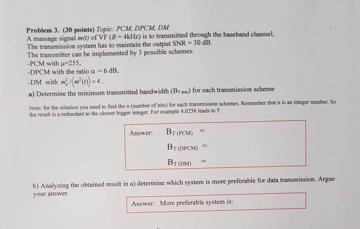 Solved: Problem 3  (30 Points) Topic: PCM, DPCM, DM A Mass
