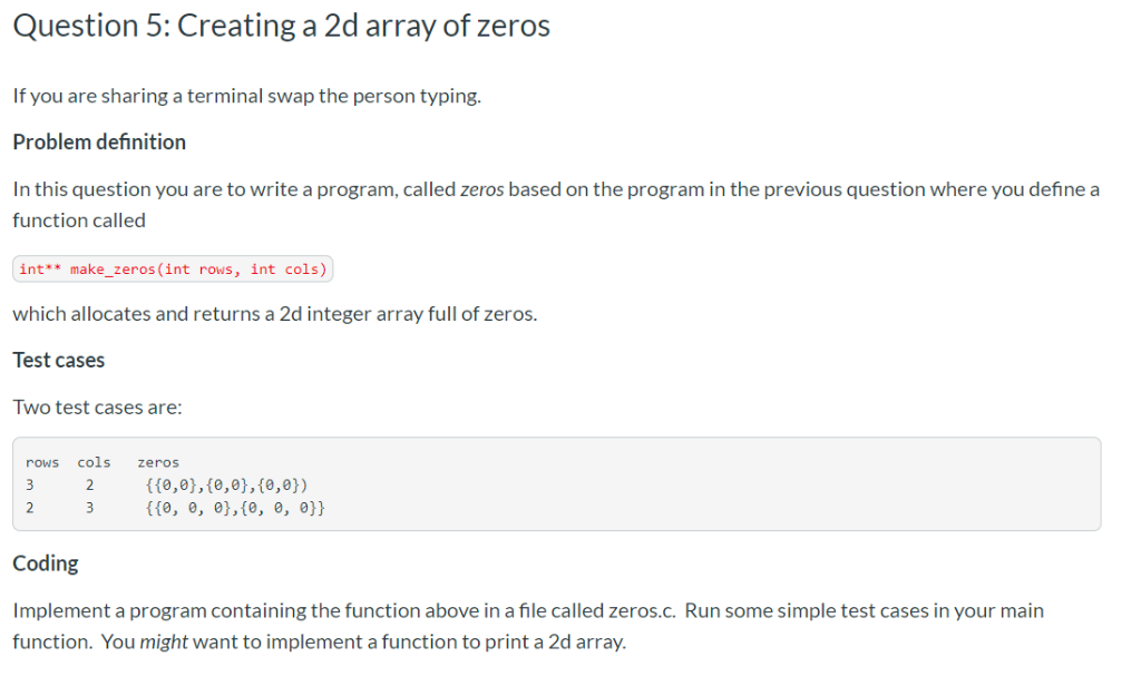 Solved: Question 5: Creating A 2d Array Of Zeros If You Ar