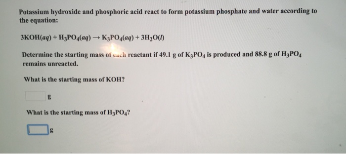 Solved Potassium Hydroxide And Phosphoric Acid React To F
