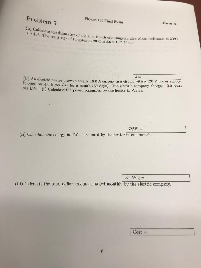 Solved: Problem 5 Physics 136 Final Exam Form A (a) Calcul ...