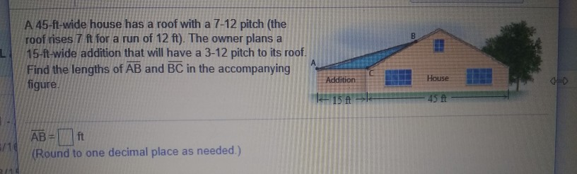 A 45 Ft Wide House Has Roof With 7 12 Pitch