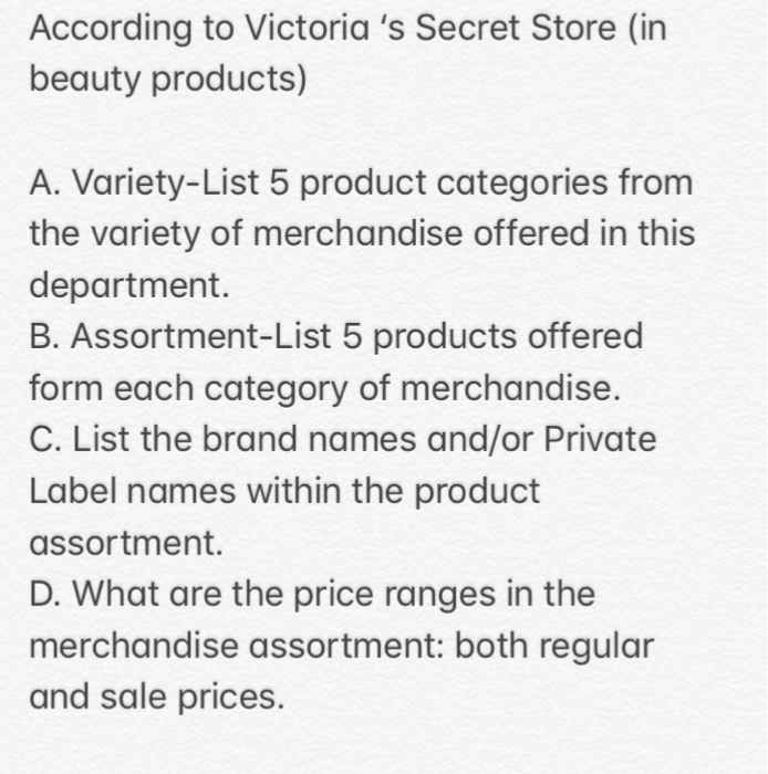 cb22abfb8ae8a According to Victoria s Secret Store (in beauty products) A. Variety-List