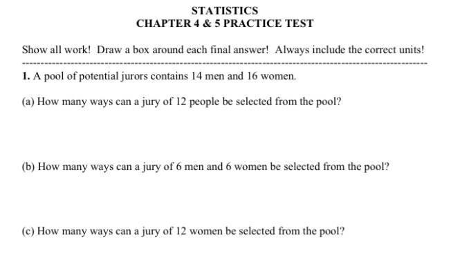 Solved: STATISTICS CHAPTER 4 &5 PRACTICE TEST Show All Wor