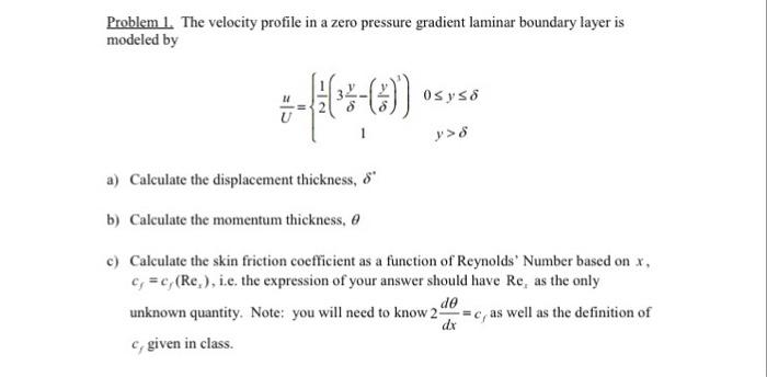 Solved: ProblemL The Velocity Profile In A Zero Pressure G