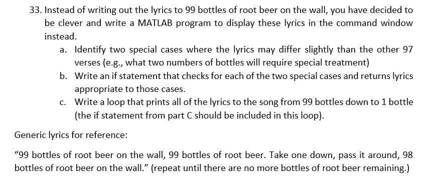 Instead Of Writing Out The Lyrics To 99 Bottles Root Beer On