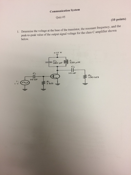 Communication System Quiz #4 (10 Points) Analyze T      Chegg com