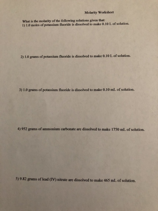 Solved: Molarity Worksheet What Is The Molarity Of The Fol ...