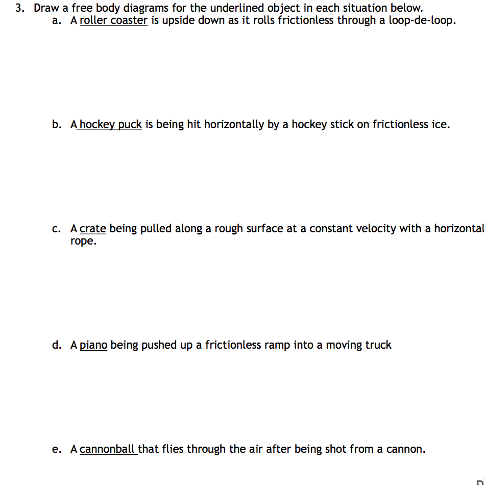 solved 3 draw a free body diagrams for the underlined ob rh chegg com