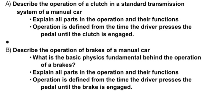 Solved: A) Describe The Operation Of A Clutch In A Standar