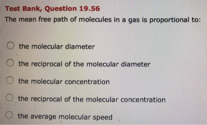 Solved: Test Bank, Question 19 56 The Mean Free Path Of Mo
