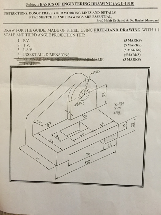 Solved Draw For The Guide Made Of Steel Using Free Hand