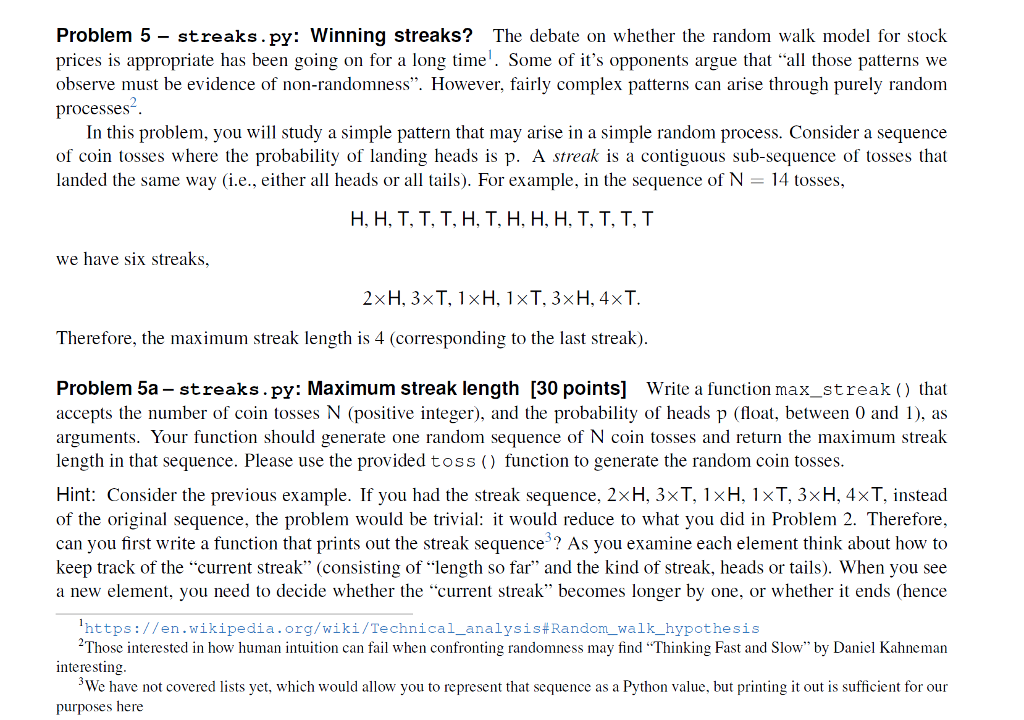 Solved: Problem 5 - Streaks py: Winning Streaks? The Debat