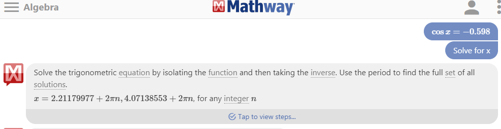 Solved: Mathway Alge Cos --0.598 Solve For X Solve The ... on