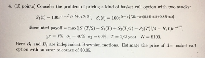 nouveau style 63e52 f7c23 4. (15 Points) Consider The Problem Of Pricing A K ...
