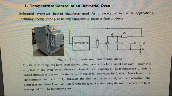 Solved: 1. Temperature Control Of An Industrial Oven Indus... | Chegg.comChegg