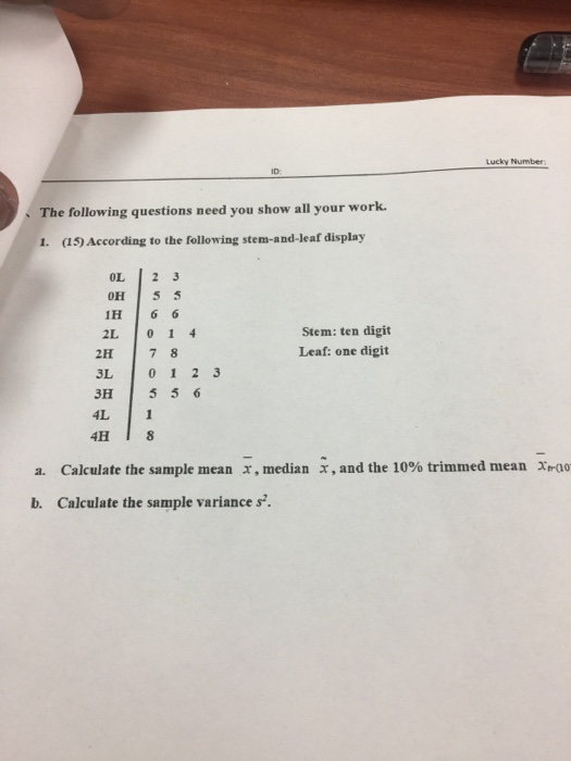 Solved: Lucky Number ID  The Following Questions Need You